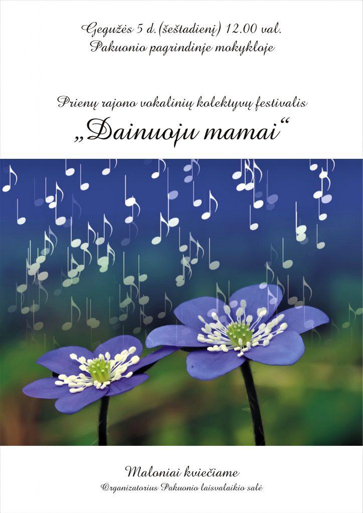 DAINUOJU MAMAI (Prienų r. vokalinių kolektyvų festivalis)